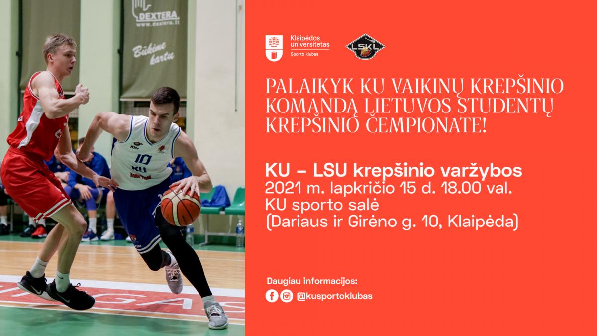 Renginio nuotrauka, KU vs. LSU | Lietuvos studentų krepšinio lygos čempionatas