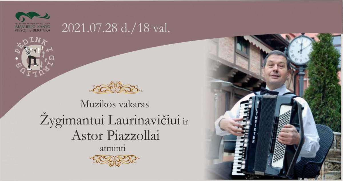 Muzikos vakaras Žygimantui Laurinavičiui ir Astor Piazzollai atminti