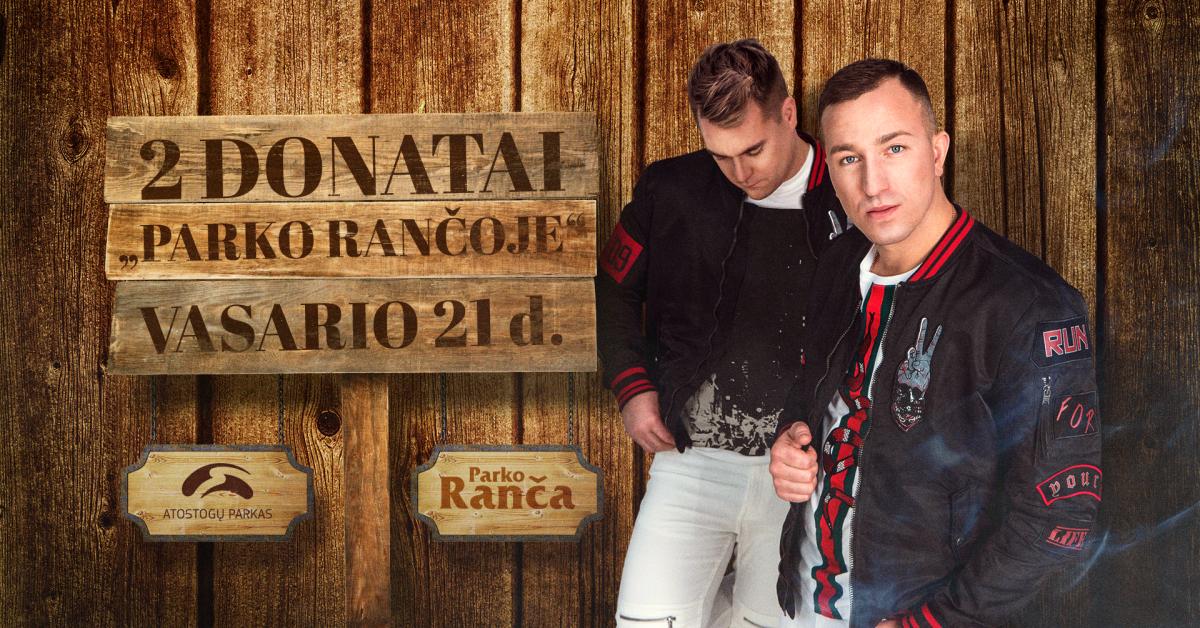 "Du Donatai – ""Parko rančoje""!"