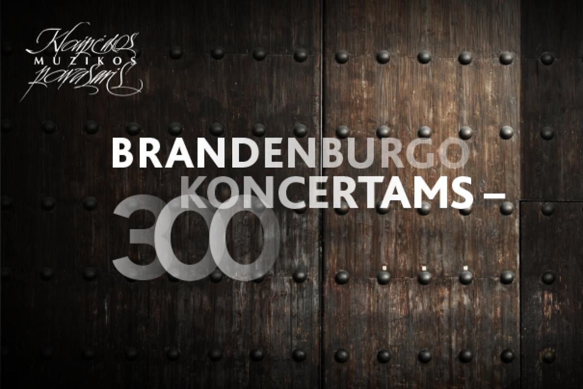 Renginio nuotrauka, INTERNETU | Brandenburgo koncertams – 300
