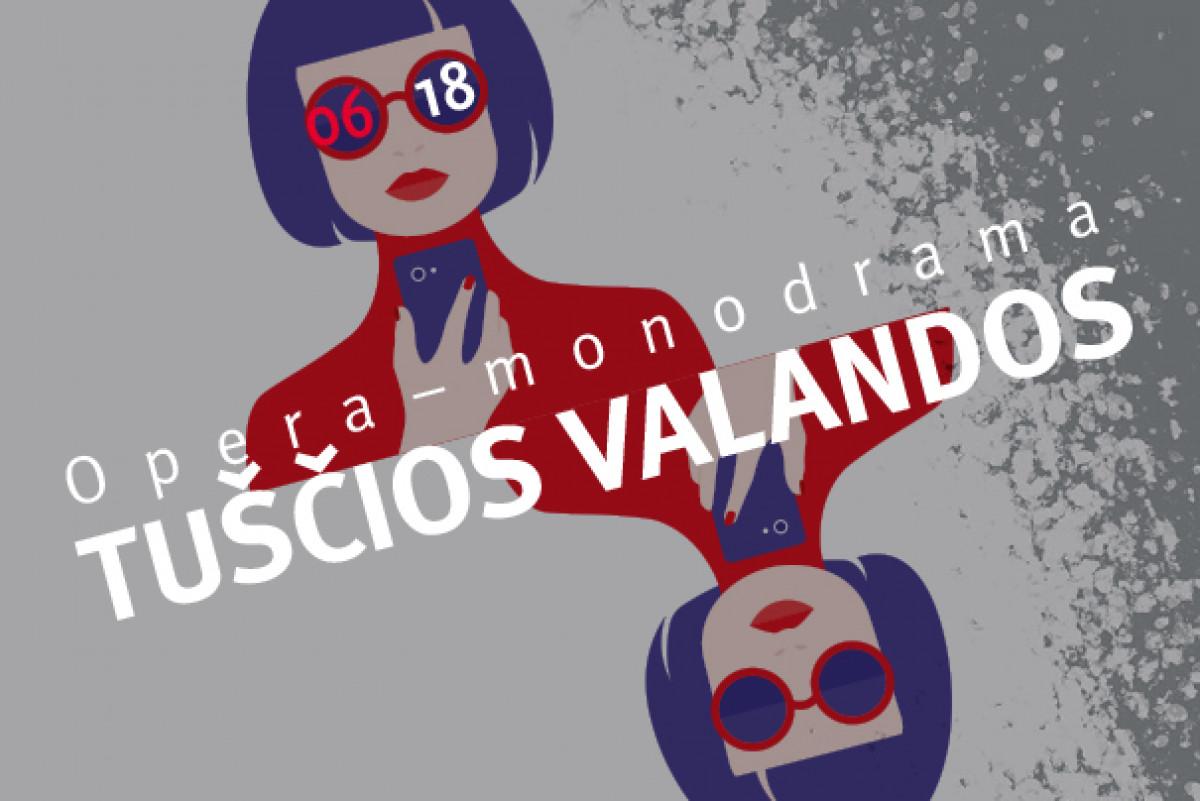 Renginio nuotrauka, TUŠČIOS VALANDOS | Opera-monodrama